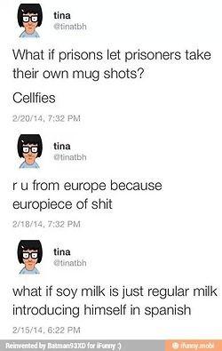 Bobs burgers Tina!