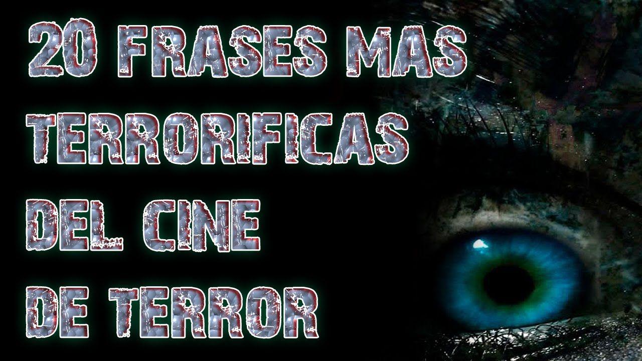 20 Frases Mas Terrorificas De Las Peliculas De Terror
