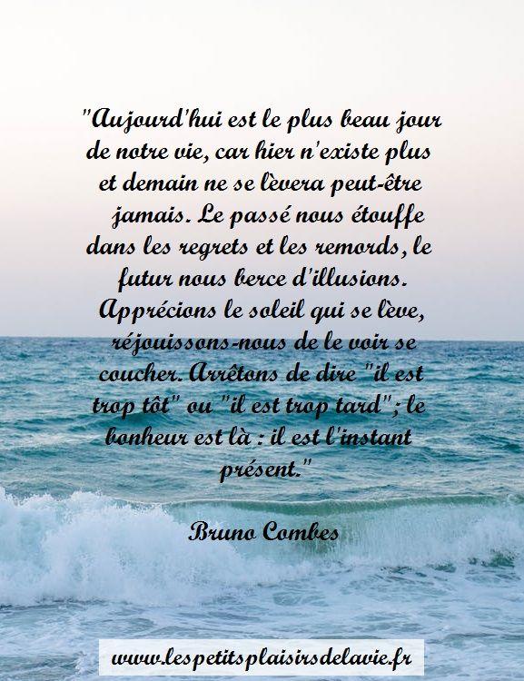 Citation Instant Present Pleine Conscience Vie Bonheur Zen