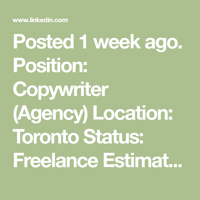 Posted 1 Week Ago Position Copywriter Agency Location Toronto Status Freelance Estimated Duration Approx One See This And Si Copywriting Job Positivity