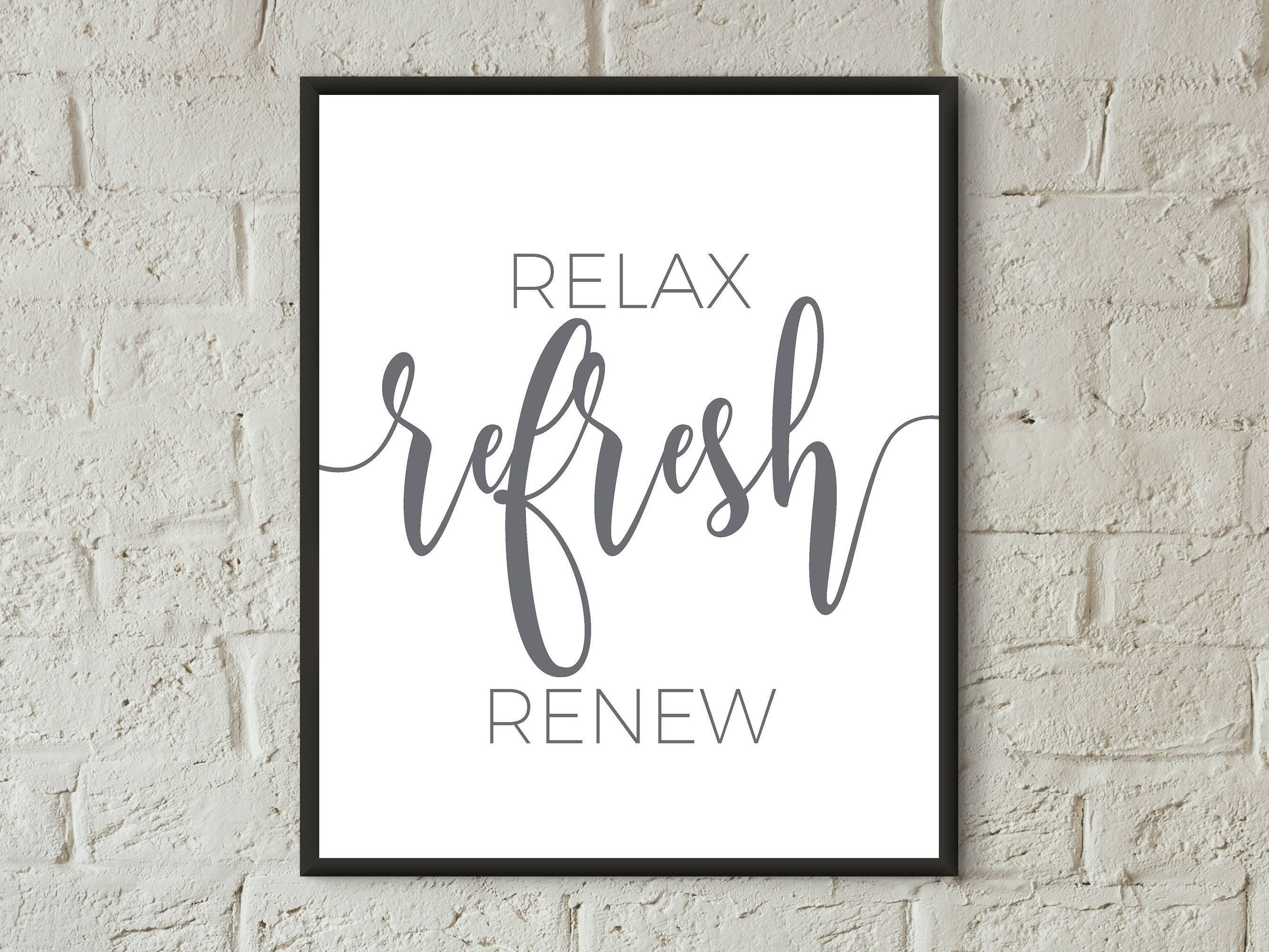 Relax Refresh Renew Bathroom Prints Wall Art Digital Download Quote Print  Relax Bathroom Sign Bathroom Wall Decor Guest Room Printable Art