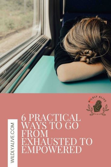 You're exhausted. You just want to curl up into a ball on your bed and not have to think about anything. If you're sick of feeling tired all the time, try these 6 practical tips! #empoweredwomen #exhausted #tired #burnout