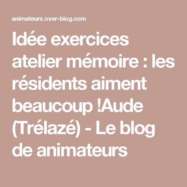 Populaire Idée exercices atelier mémoire : les résidents aiment beaucoup  GW39