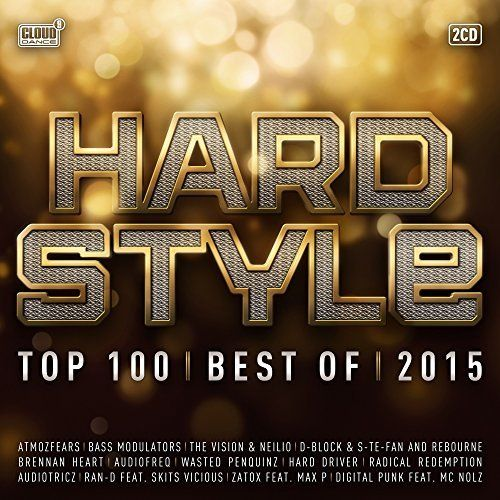 Hardstyle Top 100: Best Of 2015 - Hardstyle Top 100: Best Of 2015