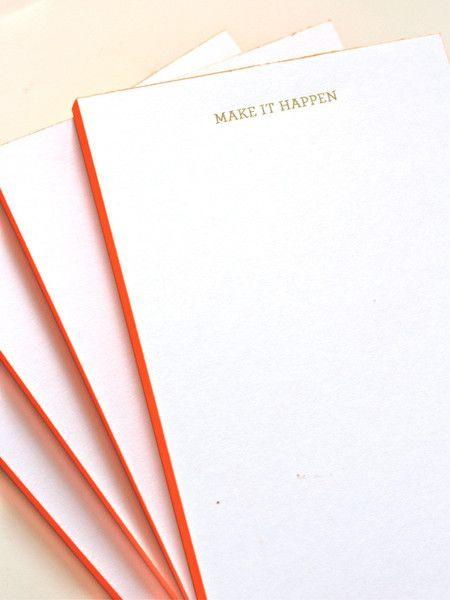 """$20 Gold foil """"Make It Happen"""" notepads with bright orange edge paint! http://laracaseyshop.com/products/make-it-happen-notepad-orange"""