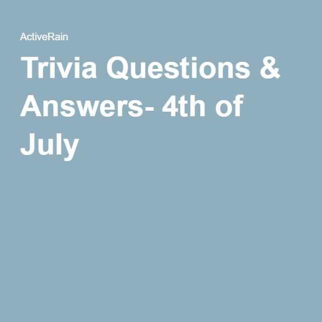 Trivia Questions & Answers- 4th of July | ADC/Activities
