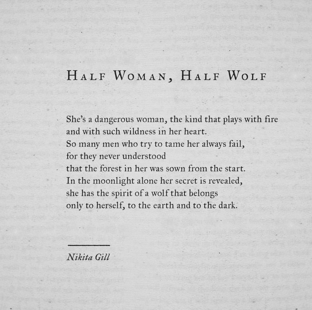 Half woman, half wolf by Nikita Gill  Pretty words, Quotes, Woman