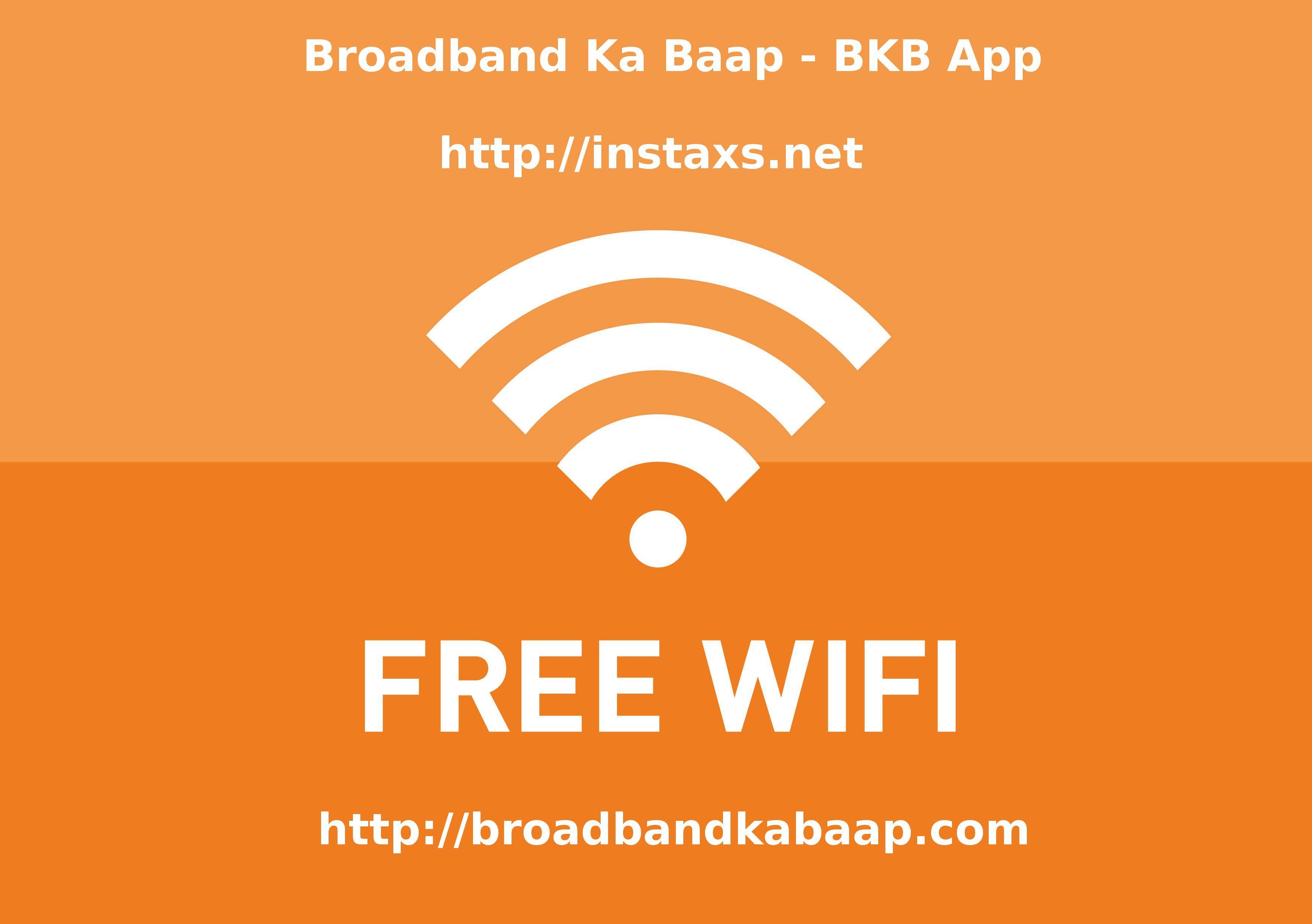 Enjoy Free Internet Wi Fi With Broadband Ka Baap Hotspots Across Chandigarh Mohali And Punchkula Get Instant Activation Enjoy Wifi Internet Wifi Broadband