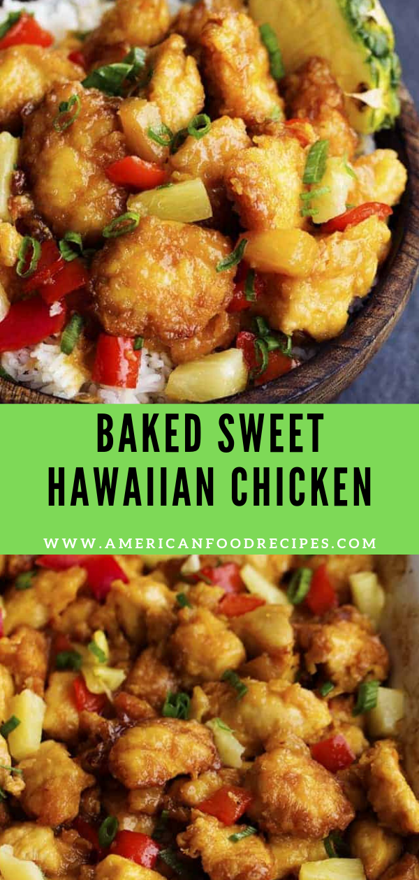 Baked Sweet Hawaiian Chicken #hawaiianfoodrecipes