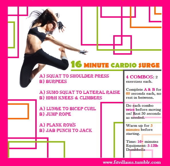 A great SHORT workout:)  for those days that you feel like you just can't make time... make 16 minutes of your time!  This blog (click wicked workouts) is an awesome place to get ideas for all sorts of workouts... they even explain how to do exercises you aren't familiar with!  http://fitvillains.tumblr.com/tagged/Free_Workouts_And_Inspiration