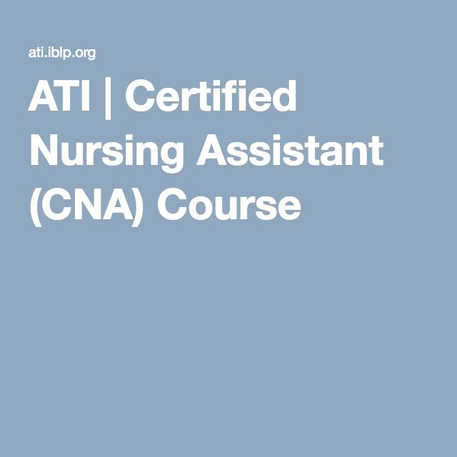 Ati Certified Nursing Assistant Cna Course Httptmiky