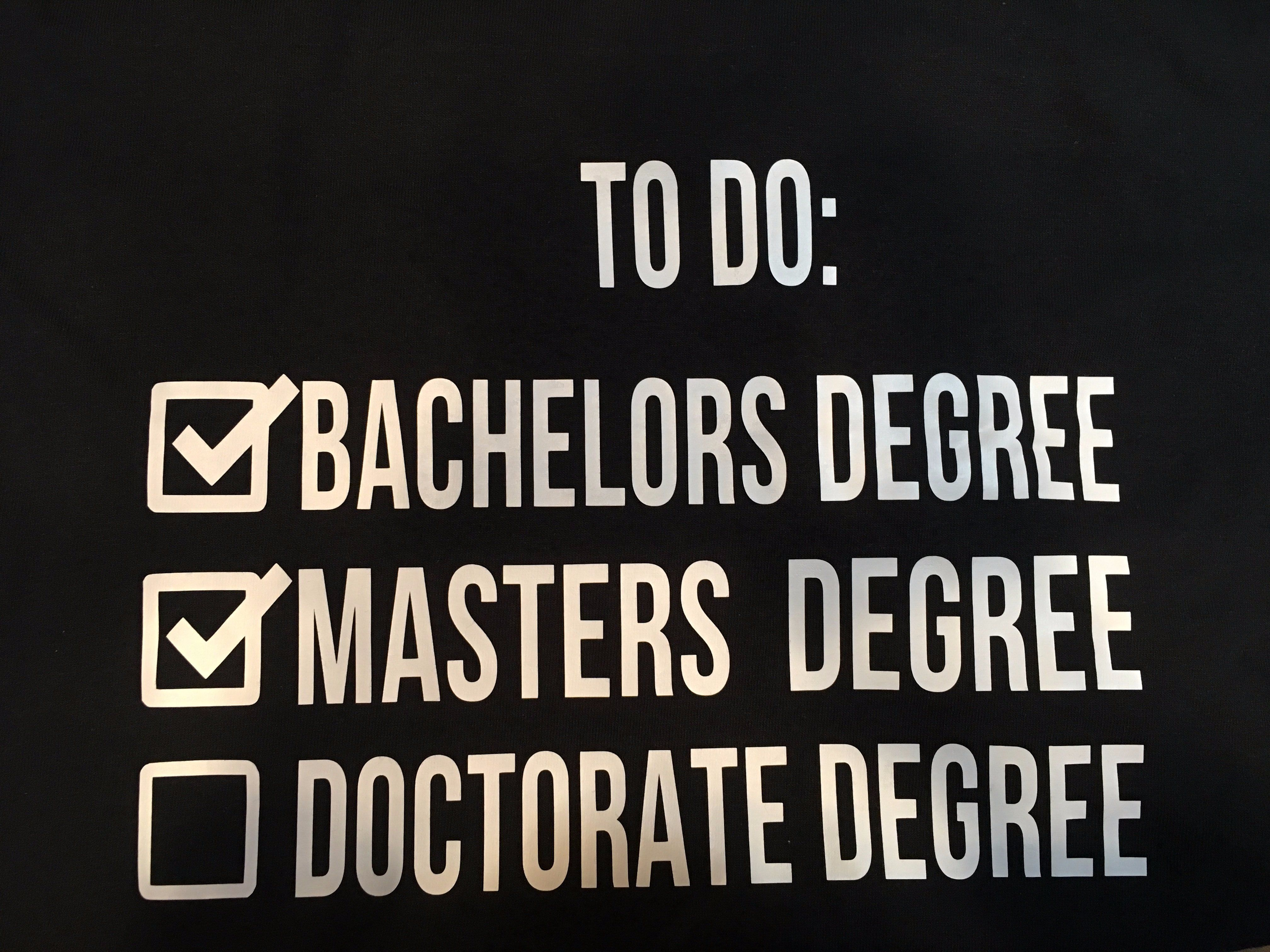 College To Do List Masters Degree Women's Graphic T-Shirt - Small / Black
