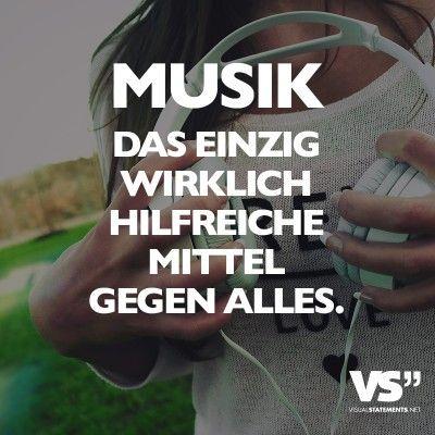 Visual Statements® Musik das einzige wirklich hilfreiche Mittel