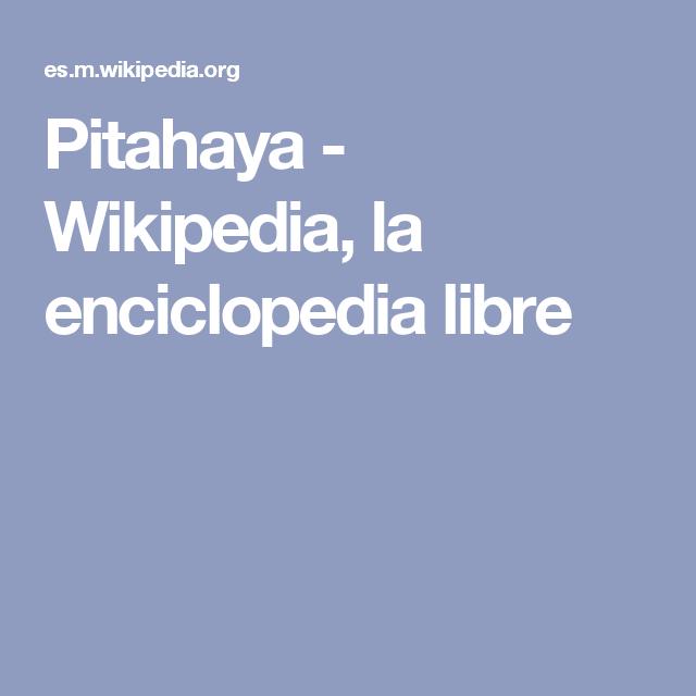 Que es la pitahaya wikipedia