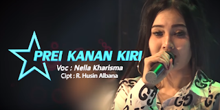 Download Lagu Nella Kharisma Prei Kanan Kiri Mp3 4 35mb Baru