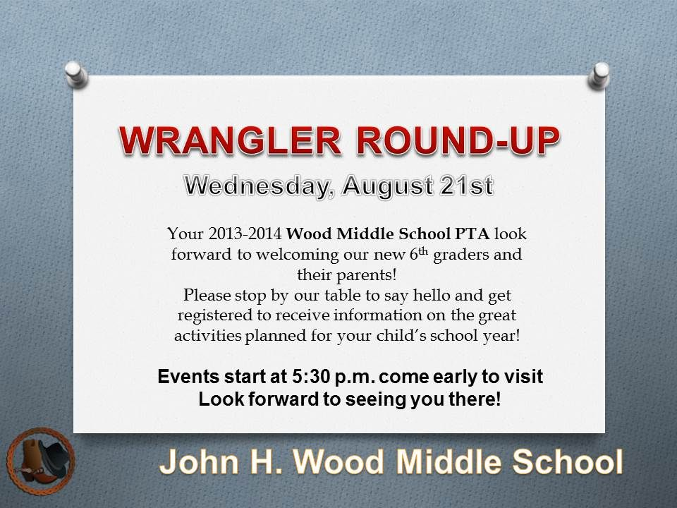 Wrangler Round-Up is an event where the new 6th graders coming in will be able to walk their schedules with their parents and learn about all the events available for them during their upcoming school year!