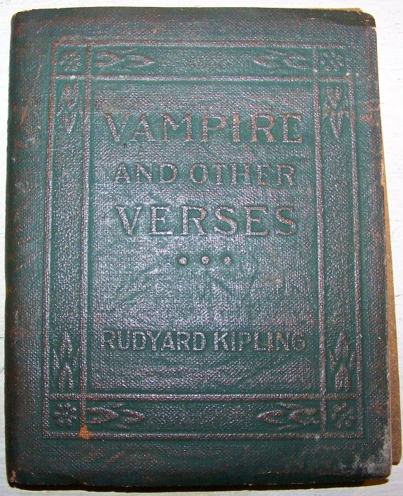 07f3462ab Vampire and Other Verses by Rudyard Kipling Vamp Stamp, English Short  Stories, Daughter Of