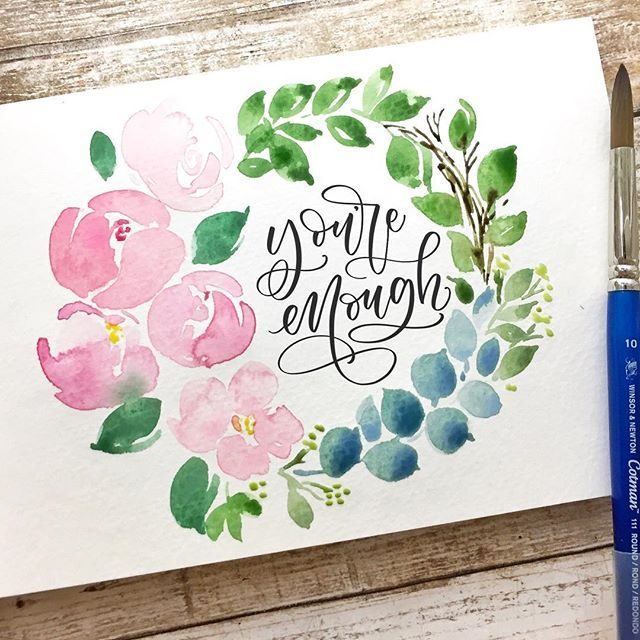 You Are Enough Watercolor Lettering Hand Lettering Watercolor