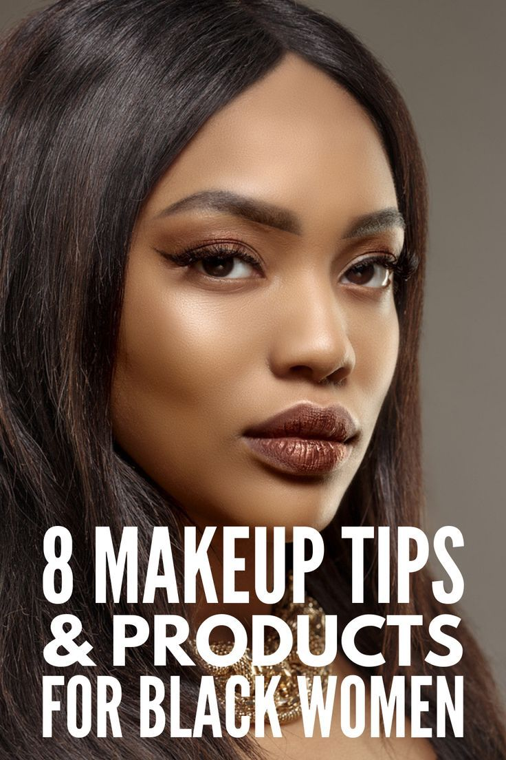 Makeup Tips for Dark Skin 8 Products and Tutorials