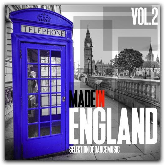 Made In England Vol 2: Best Of Dance Music (2016)