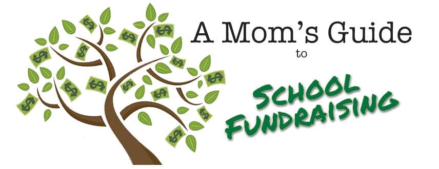 A Mom's Guide to School Fundraising School fundraisers