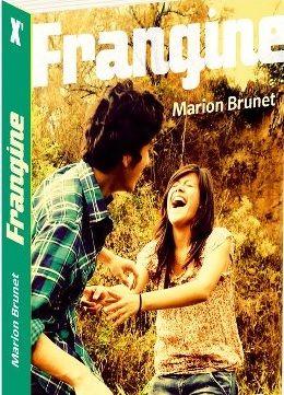 Frangine par Marion Brunet  http://cdilumiere.over-blog.com/article-frangine-marion-brunet-sarbacane-x-2013-116093175.html    Relation frère soeur - harcélement- Homophobie- Lycée