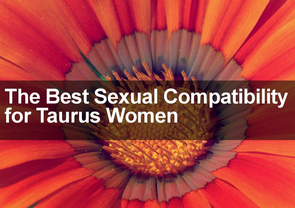 Taurus best match sexually
