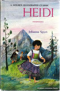 A Golden Illustrated Classic Heidi By Johanna Spyri Favorite Childhood Book Illustration Books New Home Paraphrased From