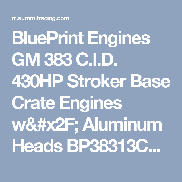 Blueprint engines gm 383 cid 430hp stroker base crate engines w blueprint engines gm 383 cid 430hp stroker base crate engines w aluminum heads bp38313ct1 malvernweather Choice Image