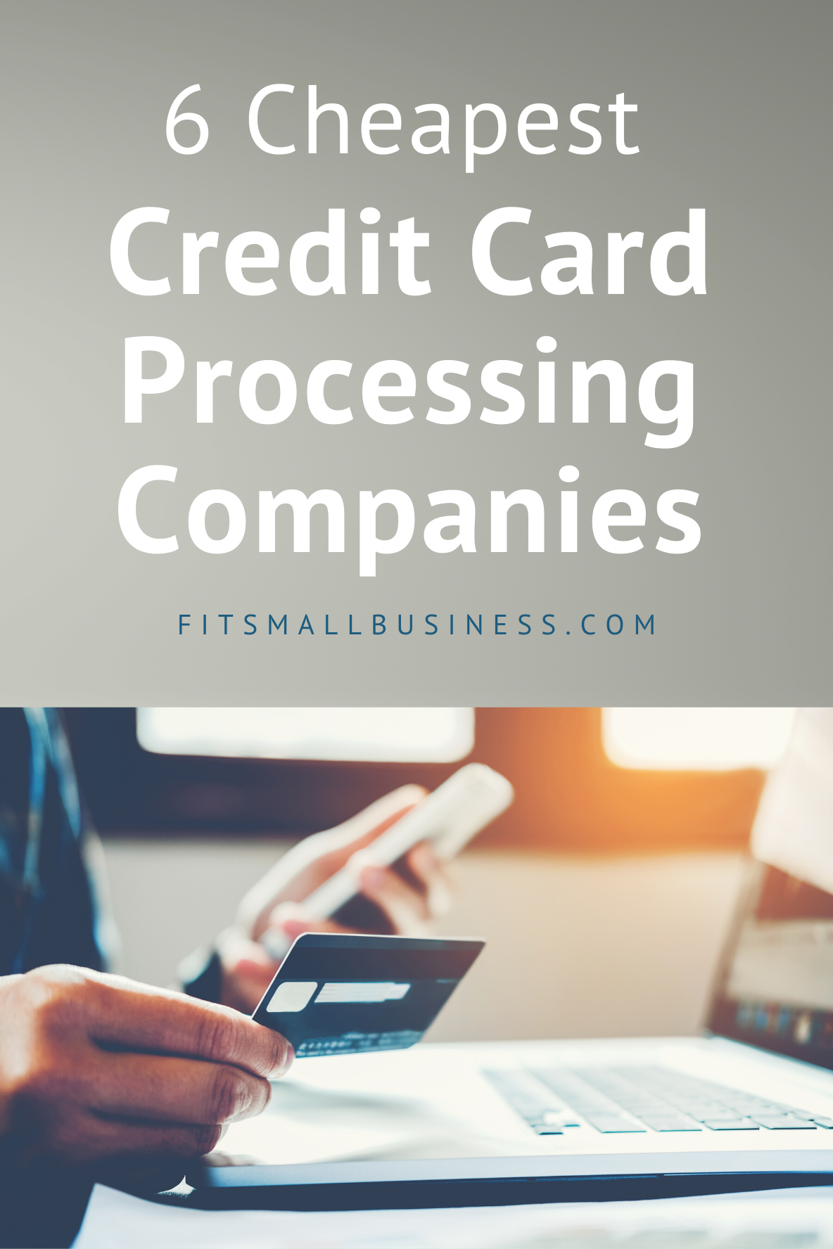 6 Cheapest Credit Card Processing Companies Credit Card Processing Credit Card Paypal Business