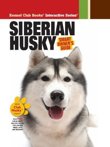 Siberian Husky Smart Owner S Guide By Dog Fancy Magazine 9 87