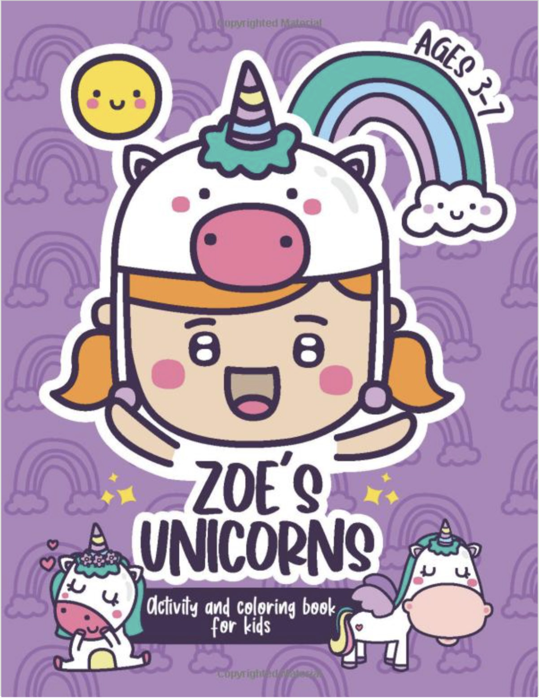 Zoe S Unicorns Activity And Coloring Book For Kids Zoe S