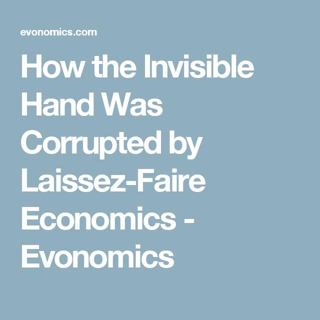 invisible hand laissez faire