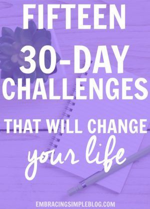 you want to improve your life in the biggest way possible, this is a must-read! Here are fifteen 30-day challenges that will inspire you to make big changes in your life for the better! :)If you want to improve your life in the biggest way possible, this is a must-read! Here are fifteen 30-day challenges that will inspire you to make big changes in your life for the b...