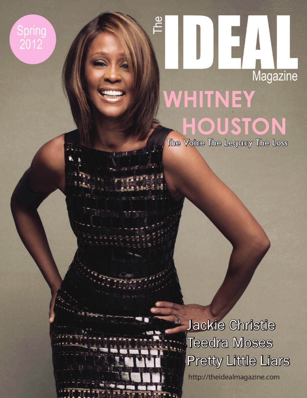 Spring 2012 Issue of The IDEAL Magazine Whitney houston