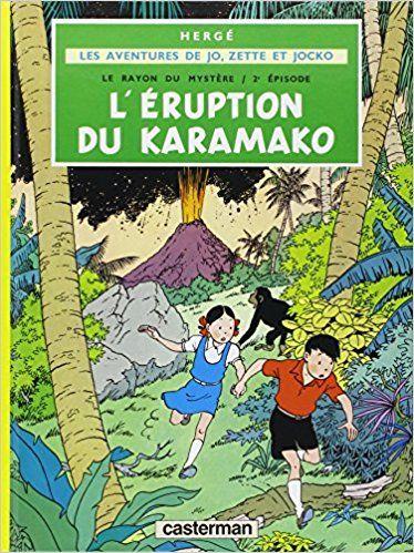 Bande Dessinée  - Jo Zette et Jocko, tome 4 : L'Eruption du Karamako - Hergé - Livres