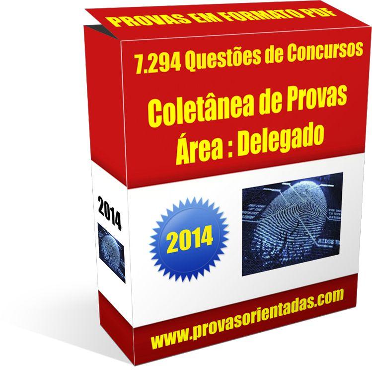 Coletânea Provas para Concursos - Delegado