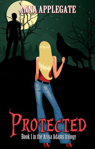Protected By Anna Applegate Book Worth Reading Trilogy Book 1