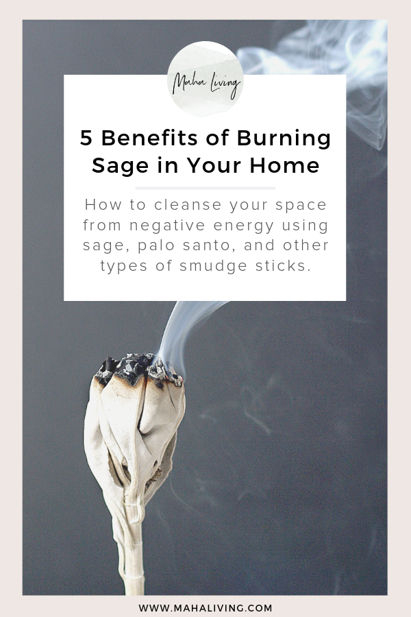 5 Reasons You Should Try Smudging Burning Sage Benefits Of Burning Sage Sage Smudging