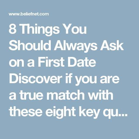 Things to ask when you first start dating