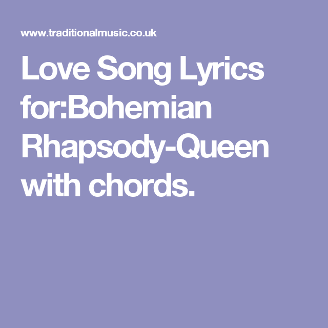 Love Song Lyrics Forbohemian Rhapsody Queen With Chords Ukulele