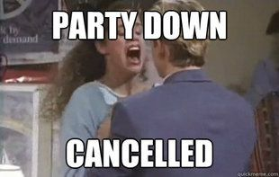 Freak Out Like Jessie Spanno, cause Party Down is cancelled. #hilarious #SavedByTheBell #PartyDown