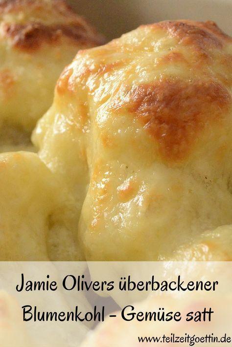 Jamie Olivers überbackener Blumenkohl - Gemüse satt