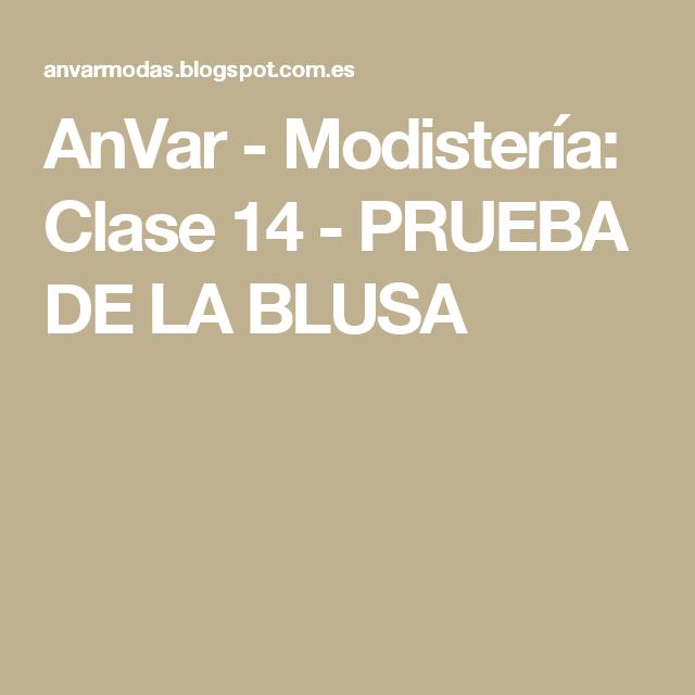 AnVar - Modistería: Clase 14 - PRUEBA DE LA BLUSA