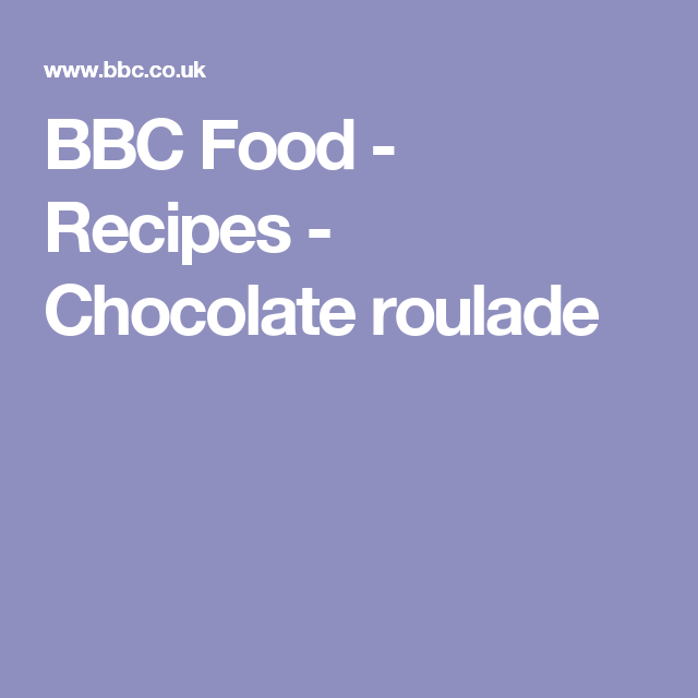 Chocolate roulade recipe pinterest chocolate roulade chocolate roulade recipe pinterest chocolate roulade chocolate and dinner party desserts forumfinder Choice Image