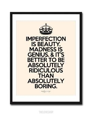 Imperfection is beauty.   Be absolutely ridiculous.   OulaFitness.com