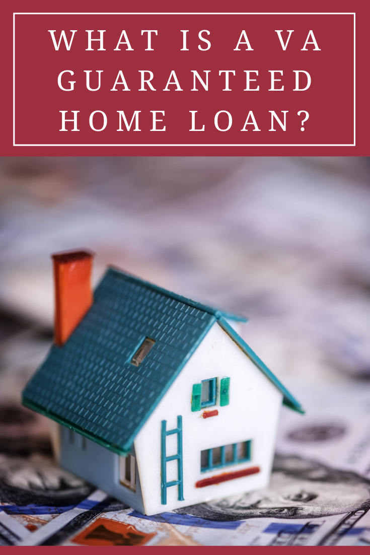 What Is A Va Guaranteed Home Loan In 2020 Home Loans Home Financing Loan