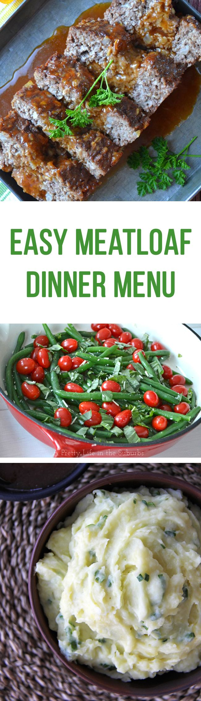Recipe ideas for an Easy Meatloaf Dinner Menu, including a