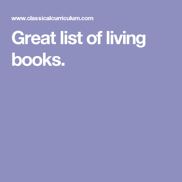 Great list of living books.