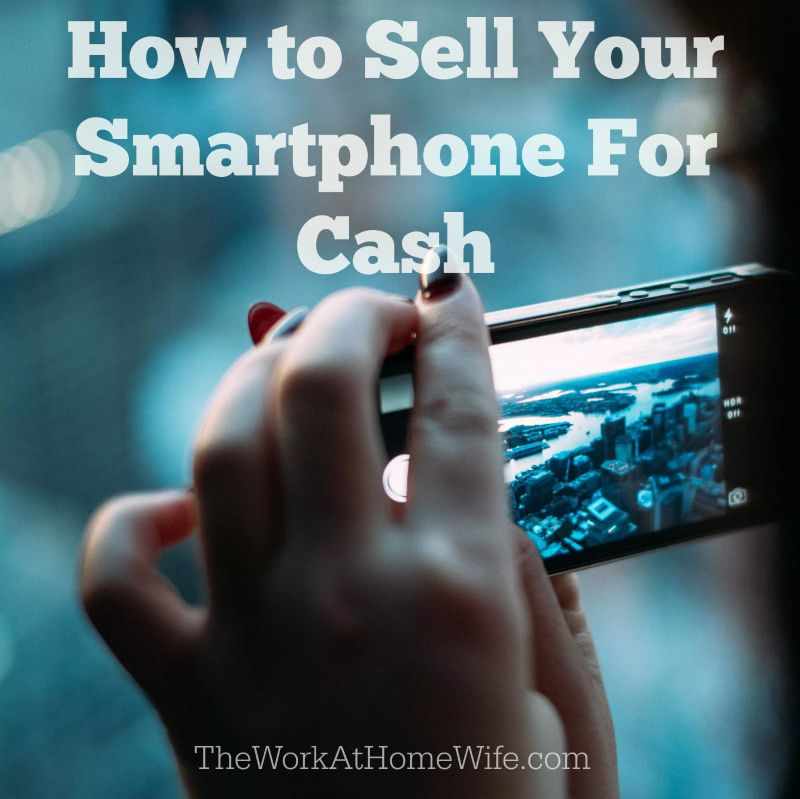 How to Sell Your Smartphone For Cash